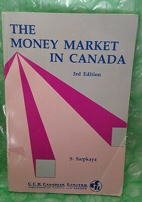 VINTAGE OOP THE MONEY MARKET IN CANADA 3rd ED. 1984 SARPKAYA CCH CANADIAN LTD.