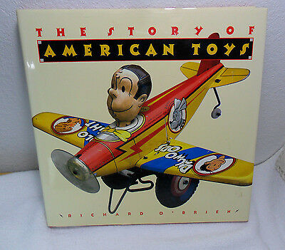 The Story Of American Toys - Richard O'brien - 1990 Book Hard Cover &  Jacket