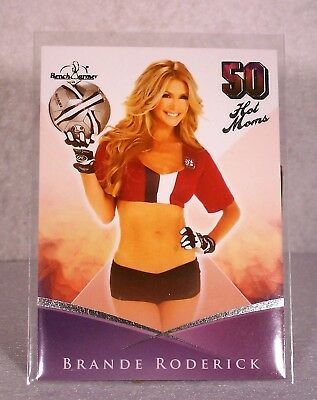 2013 Benchwarmer Bubble Gum Brande Roderick 50 Hot Moms Insert Card #3