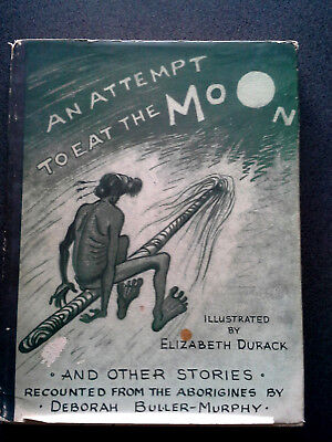 Rare An Attempt To Eat The Moon 1St Ed Signed Book Hb Dw Australian Aboriginal