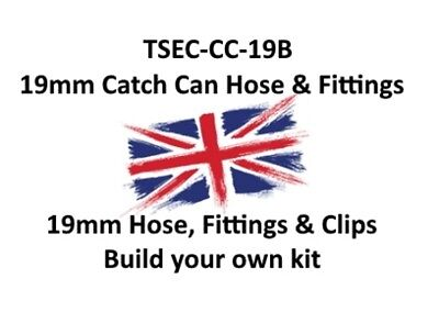 19MM CATCH CAN HOSE, FITTINGS AND CLIPS (Build your own kit)
