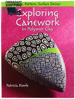 Kalmbach Paper Publishing Books-Exploring Canework In Polymer Clay