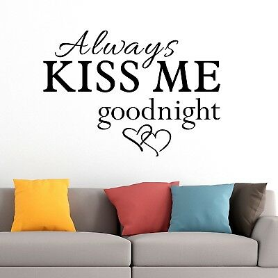 Always kiss me goodnight Family Love Quote Home Decal Vinyl Wall Sticker v7N4SE