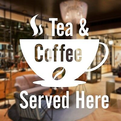 2 x TEA & COFFEE SERVED HERE Cafe Shop Bar Retail Window Sign Vinyl Stickers v 1