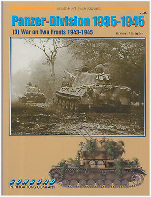 Armour at War - Panzer-Division 1935-1945: War on Two Fronts (3)
