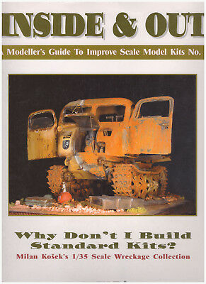 Inside & Out - A Modeller's Guide To Improve Scale Model Kits No. 2