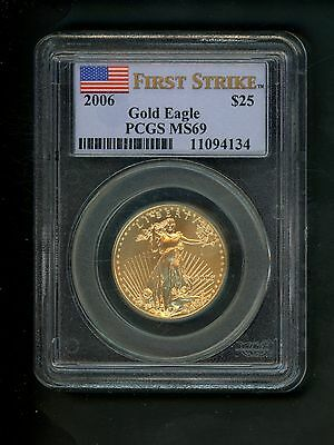 2006 US Gold American Eagle Dollar $25.00 $25 PCGS MS69 Unc First Strike 1/2 oz.
