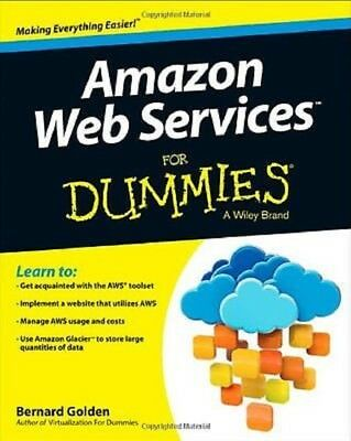 Amazon Web Services For Dummies by Bernard Golden Read on PC/Phone/Tablet