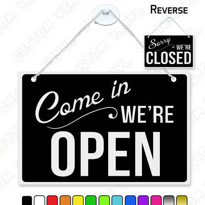 come in we're open sorry we're closed hanging door sign with suction cup +string