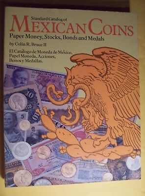 Standard Catalog Of Mexican Coins, Paper Money, Etc.