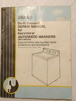 Sear's DIY Repair Manual Kenmore Automatic Washers – Belt Drive