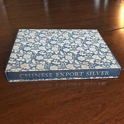 Chinese Export Silver 1785-1885, Forbes Kernan Wilkins, SIGNED By All Authors