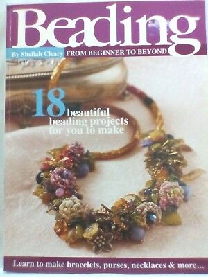 Beading From Beginner to Beyond Jewellery Making Bracelet Necklace Purses BOOK