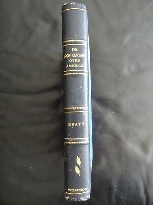 Rare Vintage The Iron Curtain Over America By John Beaty SIGNED LIMITED EDITION