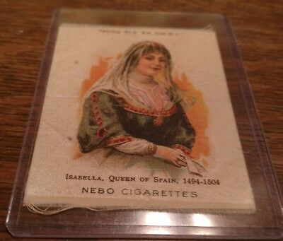 "1905-1915 Nebo 3"" CIGARETTE SILK ISABELLA 1494-1504 QUEEN OF SPAIN"