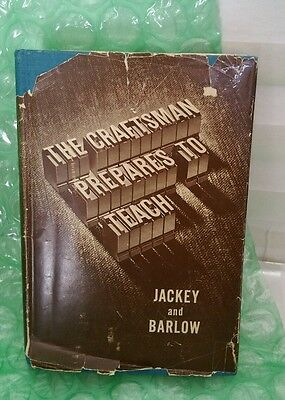 OOP VINTAGE THE CRAFTSMAN PREPARES TO TEACH 1950 JACKEY /BARLOW THE MACMILLAN Co