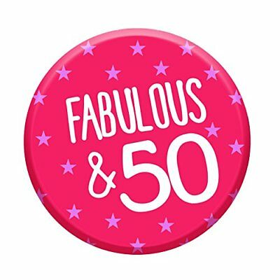 Fabulous 50 Today 50th Birthday Badge 76mm Pin Button Funny Novelty Gift Idea Fo