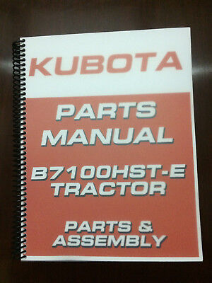 Kubota B7100HST-E B7100HST-D 7100 Parts Manual Assembly Manual Exploded Diagrams