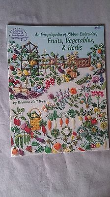 Encyclopedia of Ribbon Embroidery Fruits, Vegetables & Herbs - Deanna Hall West