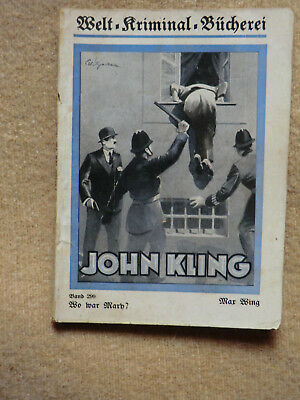 John Kling Nr. 299 Max Wing Wo war Mary   Originalheft Werner Dietsch