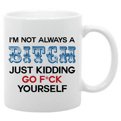 I Just Play One in Your Life Unique... I/'m Not a Bitch Funny Coffee Mug