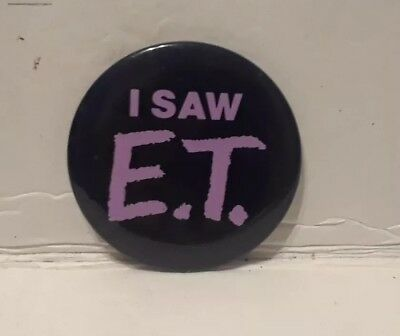 I SAW E.T. 1982 Movie Pin Button Badge Pinback - Universal Studios Original