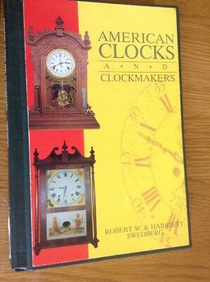 AMERICAN CLOCKS & CLOCKMAKERS 180 Page Hardback Book VGC