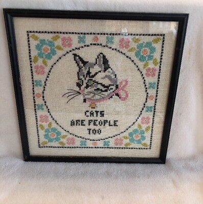 Vintage Finished and Framed Cross Stitch CATS ARE PEOPLE TOO!