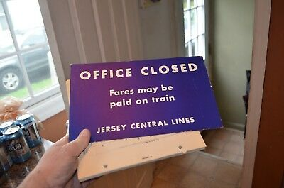 """Jersey Central Lines """"Office Closed"""" Sign"""