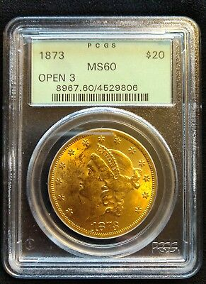 1873 Open 3 $20 Liberty Double Eagle Gold Coin PCGS MS-60