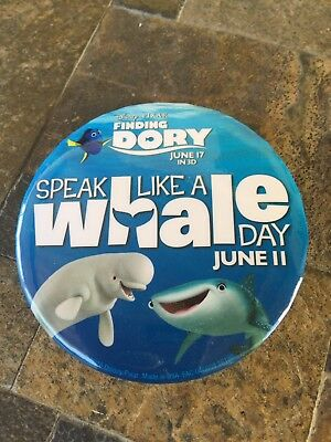 "DISNEY - Finding Dory ""Speak Like a Whale Day' Button June 11"