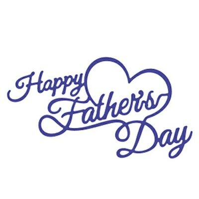 Happy Fathers Day Sign Cutting Die Suitable for Sizzix Cuttlebug Machines