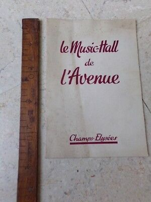 Programme Le Music-Hall De L'avenue Champs Elysees - Ancien Et Rare - Non Date