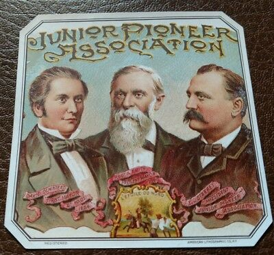 Junior Pioneer Assn. OUTER CIGAR BOX LABEL Rare 1891 AMERICAN LITHOGRAPHIC CO.