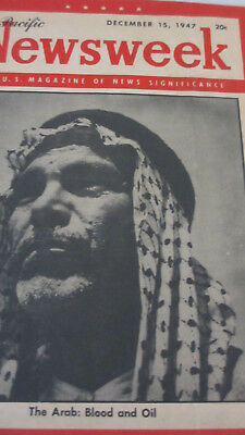 1947 Pacific Newsweek ~ The Arab:  Blood and Oil