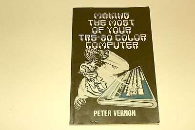 Making the Most of your TRS-80 Color Computer Book by Peter Vernon Tandy