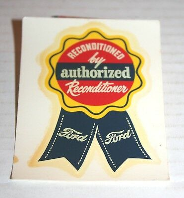 FORD Reconditioned Authorized Motors & Parts Water Transfer Decal ORIGINAL