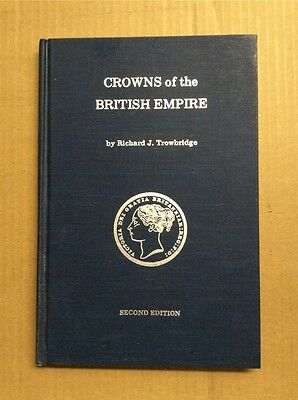 Crowns of the British Empire by Richard J. Trowbridge