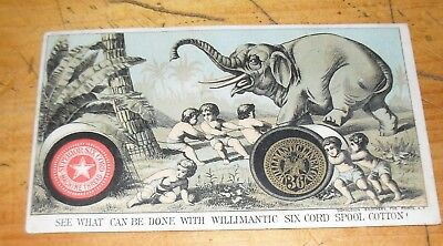 1880S Trade Card Willimantic Six Cord Spool Cotton Thread Elephant Being Tied Up
