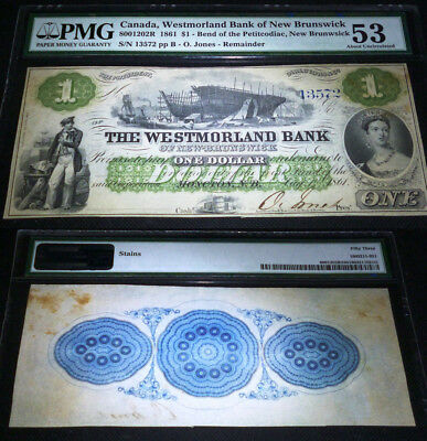 Westmorland Bank of New Brunswick, 1861 $1 PMG 53 , SCARCE IN THIS CONDITION