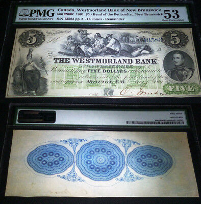 Westmorland Bank of New Brunswick, 1861 $5 PMG 53 , 3rd HIGHEST PMG GRADE