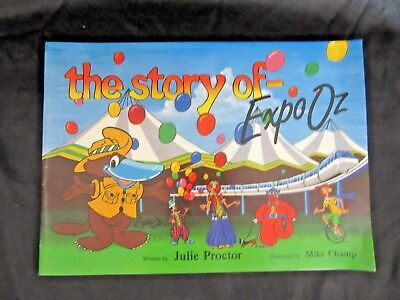 EXPO 88 -THE STORY OF EXPO OZ - Scarce P/b Book by Julie Proctor & Mike Champ