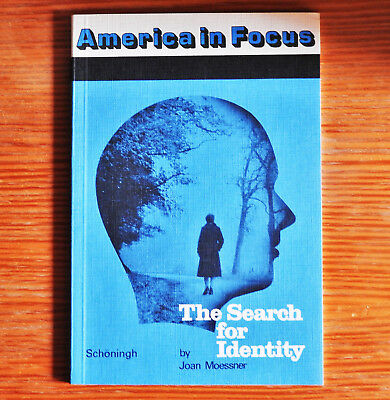 The Search for Identity - America in Focus