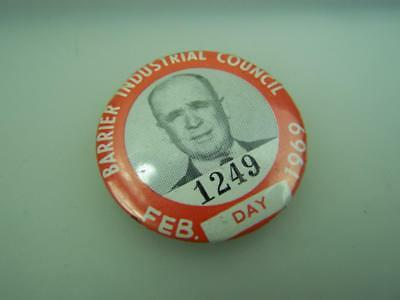 Pin back badge Broken Hill Barrier Industrial Council Feb 1969 Day          2489