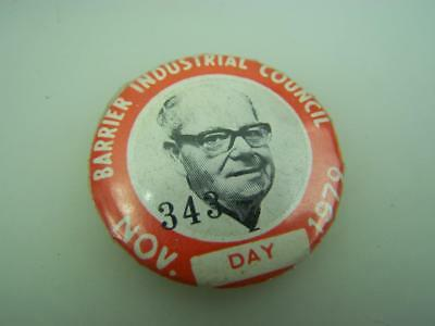 Pin back badge Broken Hill Barrier Industrial Council November 1979 Day     2490