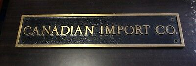 Vintage Name Plate on building Plaque Name The Canadian Import Co