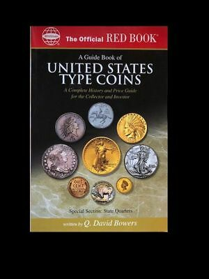 A Guide Book of United States Type Coins: A Complete History and Price Guide. .