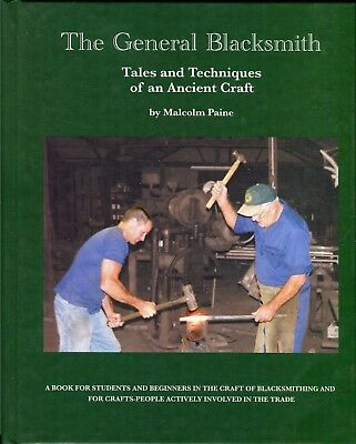 The General Blacksmith Hand-Forging Technique by Michael Paine