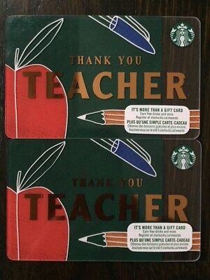 CANADA STARBUCKS 'THANK YOU TEACHER 2018' - Gift Card - New/No Value - LOT OF 2