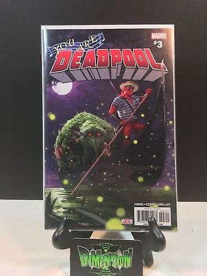 You Are Deadpool #3 NM 1st Print